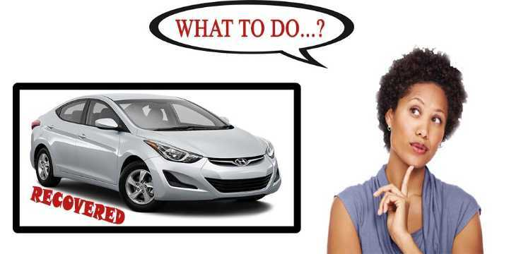 what to do after recovering stolen vehicle