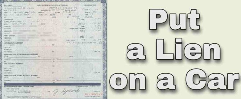 how to put a lien on a vehicle