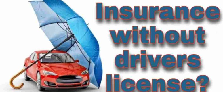 Can you get a car insurance without a license in California